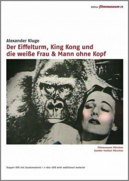 Der Eiffelturm, King Kong und die weiße Frau & Mann ohne Kopf