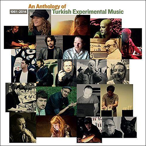 Various - Anthology Of Turkish Experimental Music (1961-2014) (2cd)