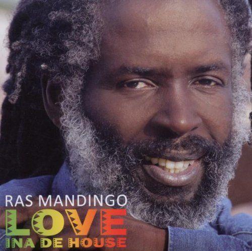 Ras Mandigo - Love Ina de House