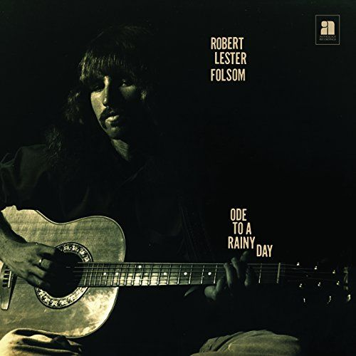 Folsom, Robert Lester - Ode To A Rainy Day: Archives 1972-1975 (LP)