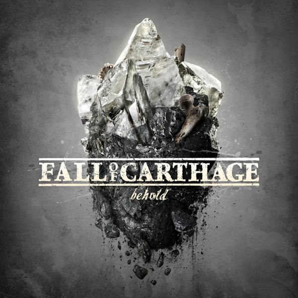 Fall Of Carthage - Behold