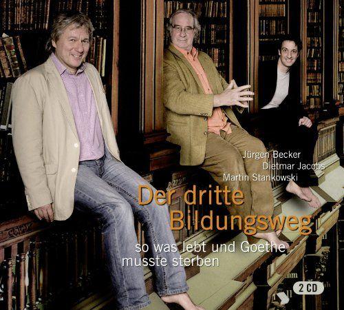 Becker, Jürgen / Stankowski, Martin / Jacobs, Dietmar - Der dritte Bildungsweg