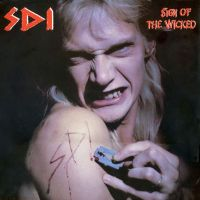 SDI - Sign Of The Wicked (Remaster 2020)