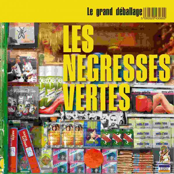Negresses Vertes, Les - Le Grand Deballage Best Of
