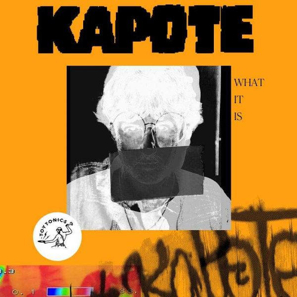 Kapote - What It Is