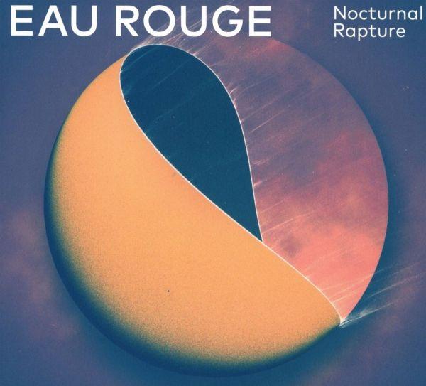 Eau Rouge - Nocturnal Rapture (LP)