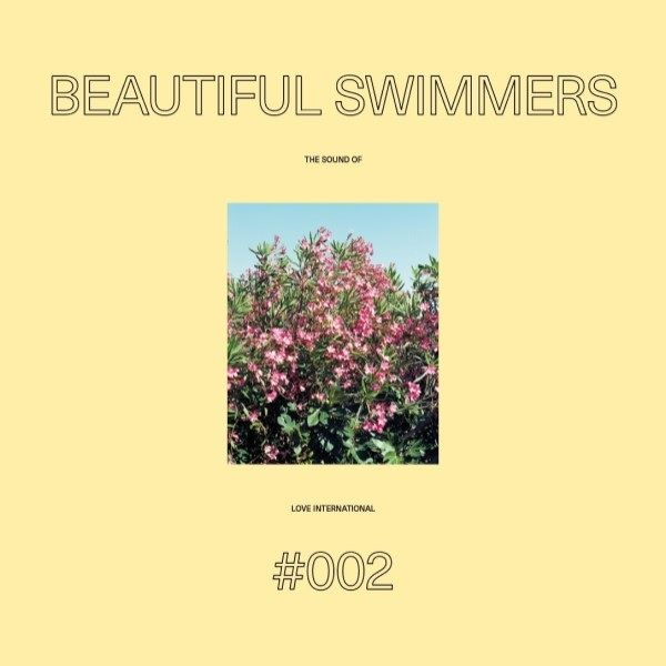 Beautiful Swimmers present - The Sound of Love International 002