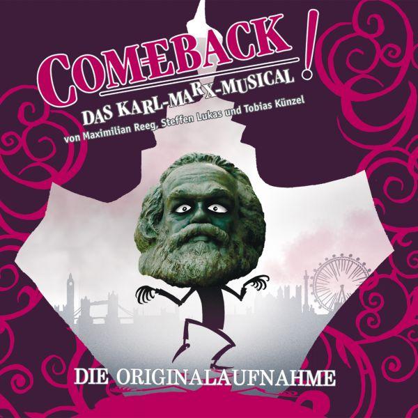 Reeg, Max / Lukas, Steffen / Künzel, Tobias - Comeback! - Das Karl-Marx-Musical (Die Originalaufnahm