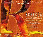 Original Cast Wien - Rebecca - Das Musical - Gesamtaufnahme Live