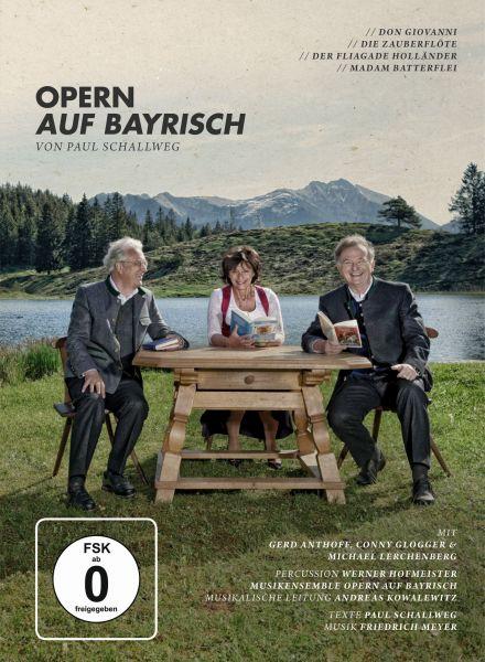 Anthoff/Glogger/Lerchenberg: Opern auf Bayrisch