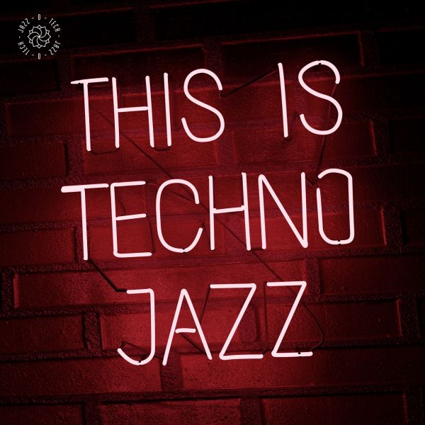 Various - This is Techno Jazz Vol. I (2LP)