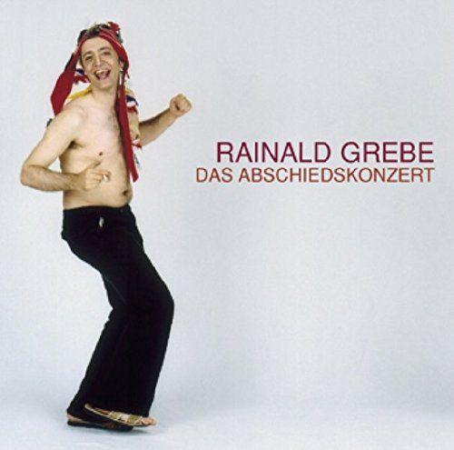 Grebe, Rainald - Das Abschiedskonzert