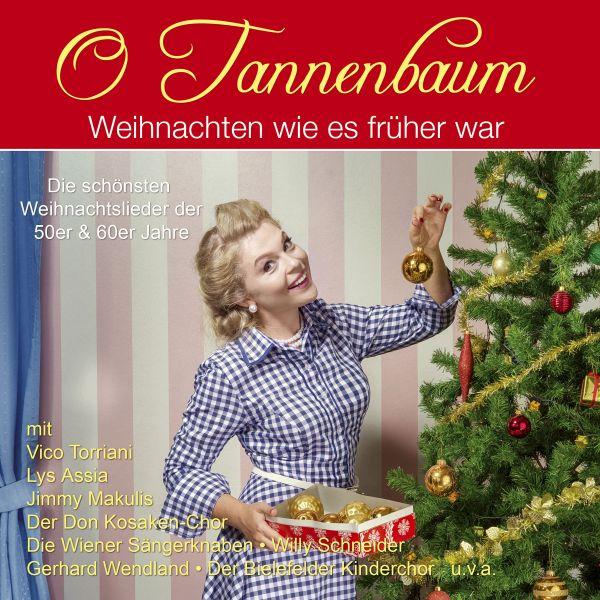 Various - O Tannenbaum - Weihnachten wie's früher war