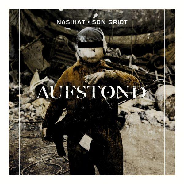 Nasihat Und Son Griot - Aufstond (LP)