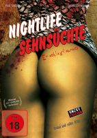 Nightlife Sehnsüchte (uncut)