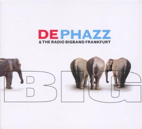 De-Phazz - Big