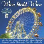 Various - Wien bleibt Wien - 50 unvergessene Wiener Lieder