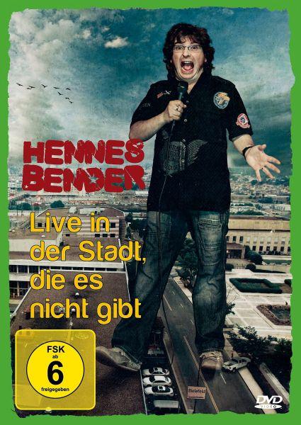 Hennes Bender - Live in der Stadt, die es nicht gibt